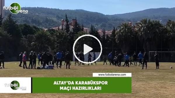 'Altay'da Karabükspor maçı hazırlıkları