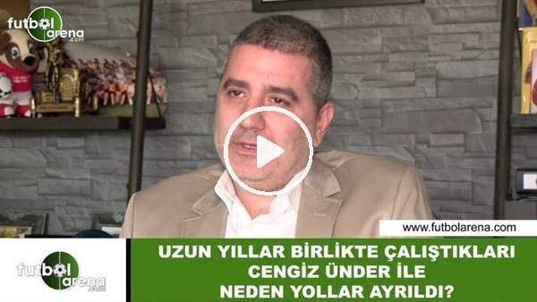 'Batur Altıparmak'ın Cengiz Ünder ile yolları neden ayrıldı?