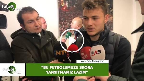 """'Yusuf Erdoğan: """"Bu futbolumuzu skora yansıtamız lazım"""""""