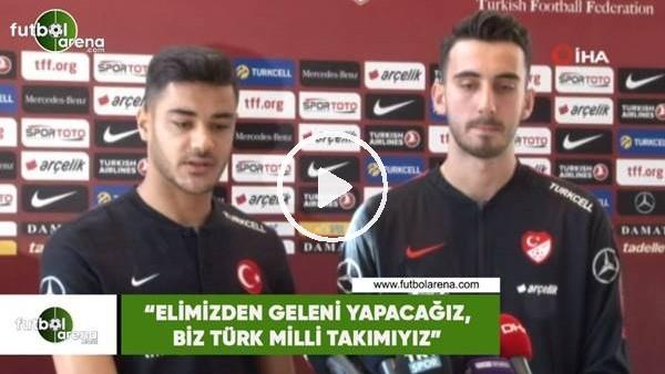 """'Ozan Kabak: """"Elimizden geleni yapacağız, biz Türk milli takımıyız"""""""