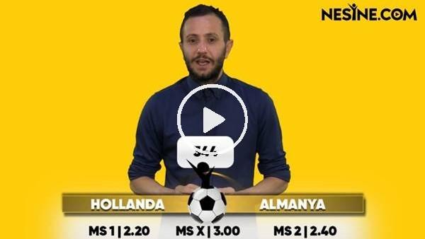 'Hollanda - Almanya maçı Nesine'de!