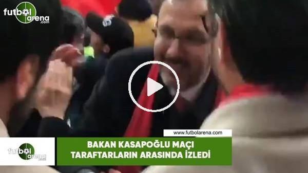 'Bakan Kasapoğlu maçı taraftarlarn arasında izledi