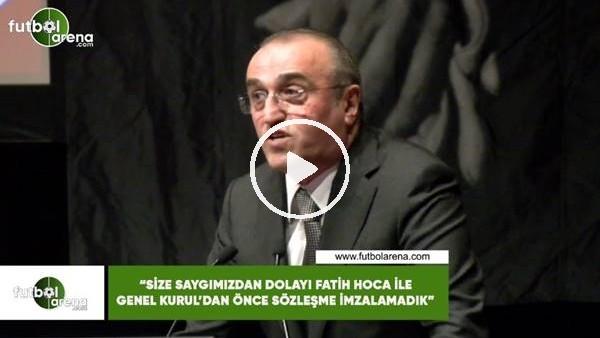 """'Abdurrahhim Albayrak: """"Size saygımızdan dolayı Fatih Hoca ile Genel Kurul'dan önce imzalamadık"""""""