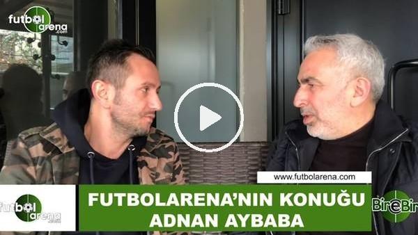 """Adnan Aybaba: """"Bursaspor 9-10 tane oyuncu gönderdi 1 tane bile alamadı"""""""