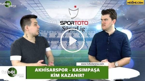 'Akhisarspor - Kasımpaşa maçını kim kazanır?