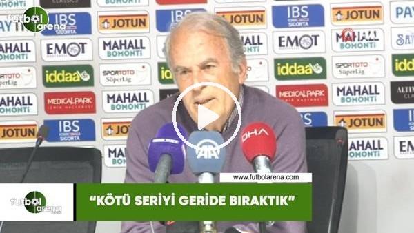 """'Mustafa Denizli: """"Kötü seriyi geride bıraktık"""""""