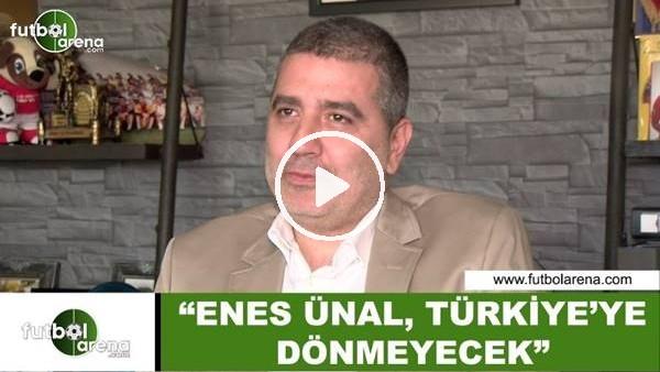"""'Batur Altıparmak: """"Enes Ünal, Türkiye'ye dönmeyecek"""""""