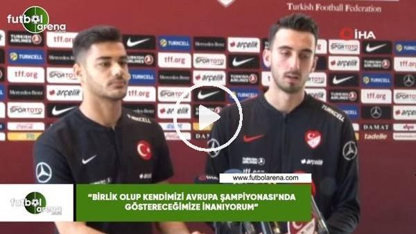 """'Muhammed  Şengezer: """"Birlik olup kendimizi Avrupa Şampiyonası'nda göstereceğimize inanıyorum"""""""