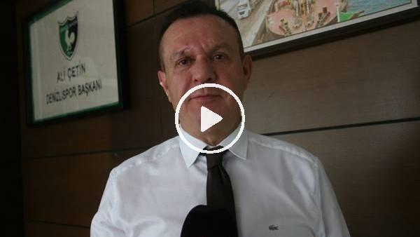 """'Denizlispor Başkanı Ali Çetin: """"Bu şehir artık Süper Lig'i özledi"""""""