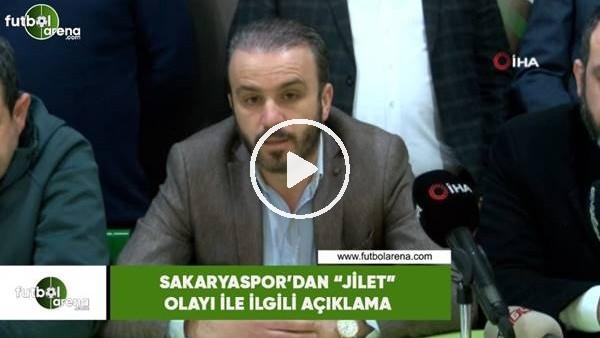 """'Sakaryaspor'dan """"jilet"""" olayı ile ilgili açıklama"""
