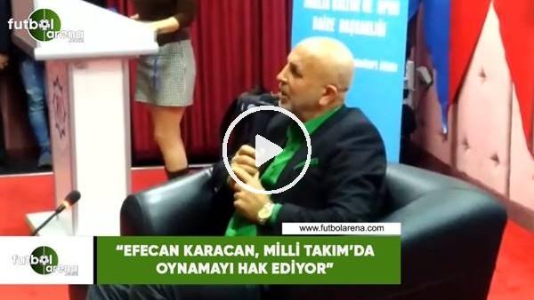 """'Hasan Çavuşoğlu: """"Efecan Karaca, Milli Takım'da oynamayı hak ediyor"""""""
