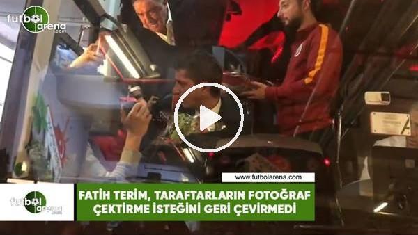 'Fatih Terim, taraftarların fotoğraf çektirme istediğini geri çevirmedi
