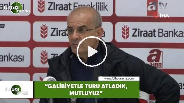 """'Ercan Kahyaoğlu: """"Galibiyetle turu atladık, mutluyuz"""""""