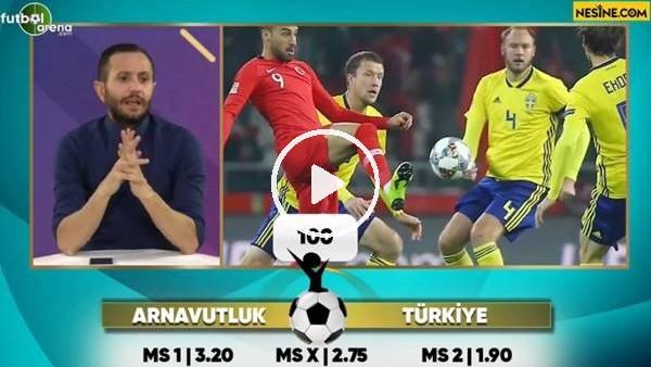 'Arnavutluk-Türkiye TEK MAÇ Nesine'de! TIKLA & OYNA