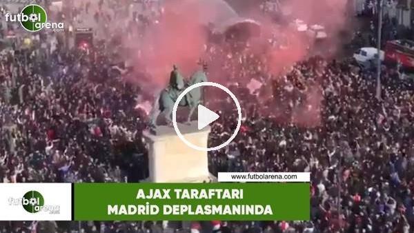 'Ajax taraftarı Madrid deplasmanında