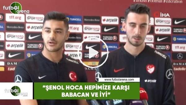 """'Ozan Kabak: """"Şenol Hoca hepimize karşı babacan ve iyi"""""""