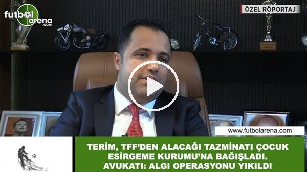 """'Fatih Terim'in Avukatı Rezan Epözdemir, FutbolArena'ya konuştu! """"Algı operasyonu yıkıldı..."""""""