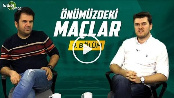 'Önümüzdeki Maçlar #9 | Sinan Yılmaz ve Orhan Uluca, Lig'i, Milli Takımı ve Yabancı Kuralını konuştu