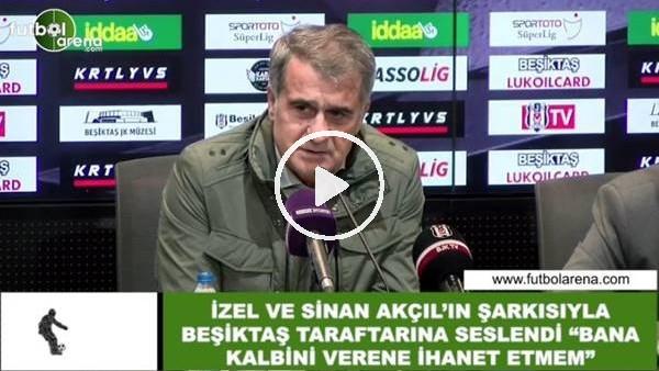 'Şenol Güneş, İzel ve Sinan Akçıl şarkısıyla Beşiktaş taraftarına seslendi