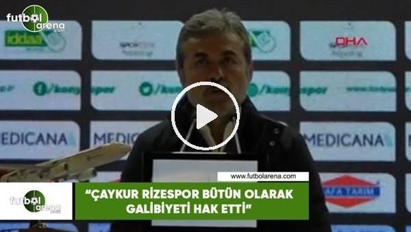 """'Aykut Kocaman: """"Çaykur Rizespor bütün olarak galibiyeti hak etti"""""""