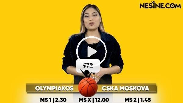 Olympiakos - CSKA Moskova TEK MAÇ Nesine'de! TIKLA & OYNA