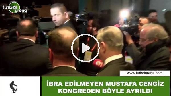 'İbre edilmeyen Mustafa Cengiz kongreden böyle ayrıldı