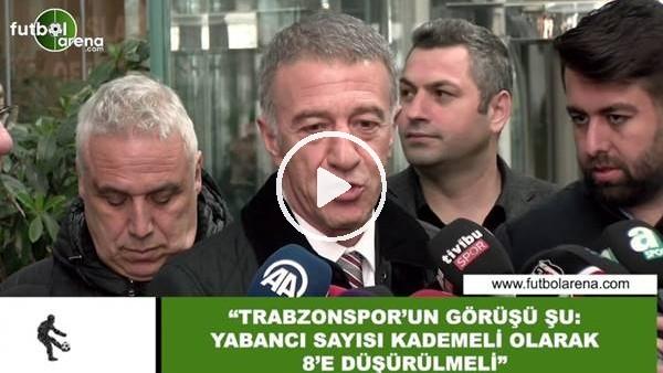 """'Ahmet Ağaoğlu: """"Yabancı sayısı kademeli olarak 8'e düşürülmeli"""""""