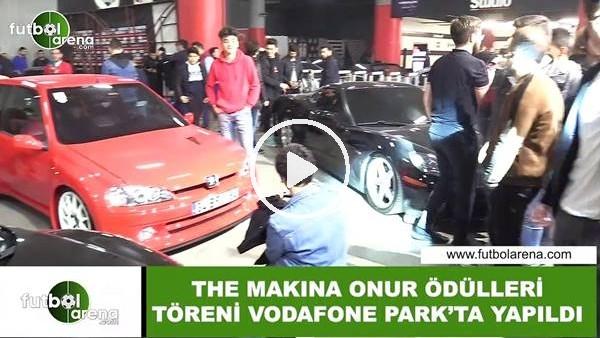 'The Makina Onur Ödülleri Töreni Vodafone Park'ta yapıldı
