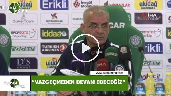 """Ercan Kahyaoğlu: """"Vazgeçmeden devam edeceğiz"""""""