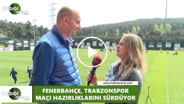 'Fenerbahçe'nin Trabzonspor kadrosu nasıl olacak?