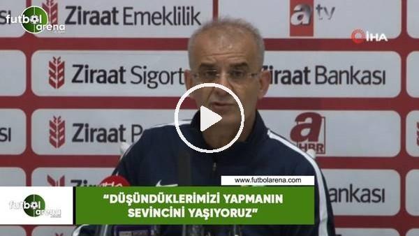 """Ercan Kahyaoğlu: """"Düşündüklerimizi yapmanın sevincini yaşıyoruz"""""""