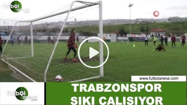 'Trabzonspor sıkı çalışıyor