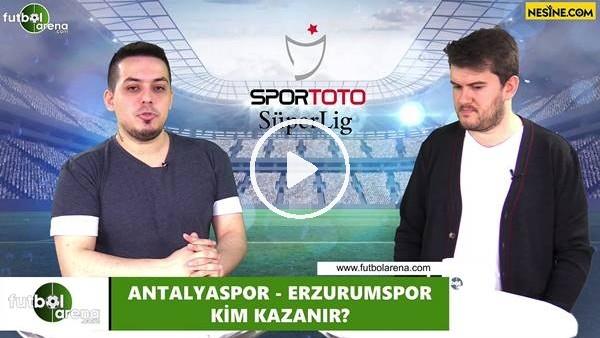 'Antalyaspor - Erzurumspor maçını kim kazanır?