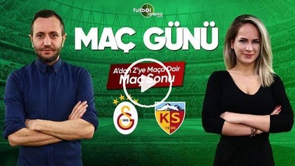 'MAÇ GÜNÜ | Galatasaray-Kayserispor (20.04.2019) (Maç sonu)