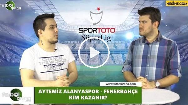 'Aytemiz Alanyaspor - Fenerbahçe maçını kim kazanır?