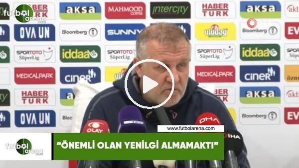 """'Mesut Bakkal: """"Önemli olan yenilgi almamaktı"""""""