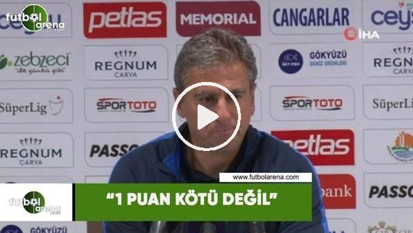 """'Hamza Hamzaoğlu: """"1 puan kötü değil"""""""