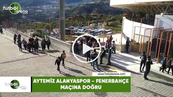 'Aytemiz Alanyaspor - Fenerbahçe maçına doğru