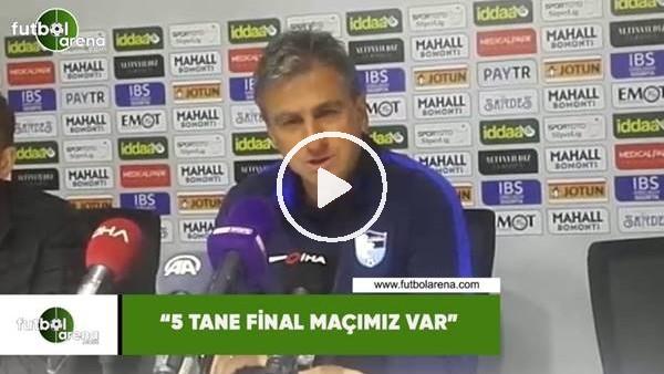 "'Hamza Hamzaoğlu: ""5 tane final maçımız var"""