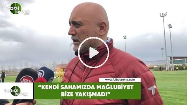 """Hiket Karaman: """"Kendi sahamızda mağlubiyet bize yakışmadı"""""""