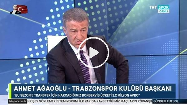 """'Ahmet Ağaoğlu: """"Bu sezon 5 transfer için harcadığımız ücret 2,2 milyon euro"""""""