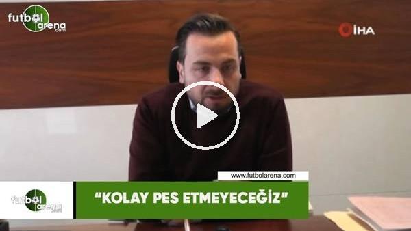 """Kayserispor Basın sözcüsü Orhan Taşçı: """"Kolay pes etmeyeceğiz"""""""