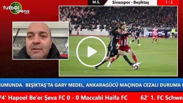 """'Çağdaş Sevinç: """"Beşiktaş'ın ikincilik şansı için çok kritik maçtı"""""""