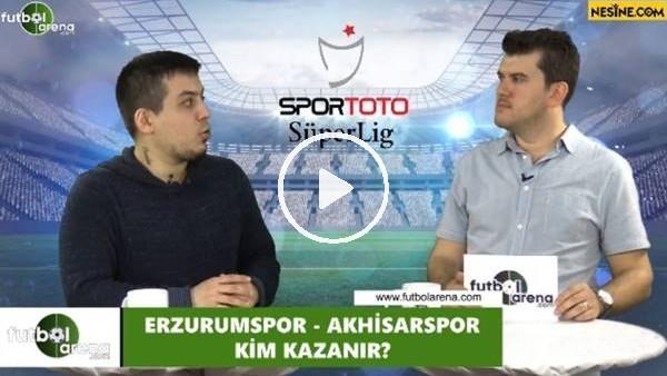 'Erzurumspor - Akhisarspor maçını kim kazanır?