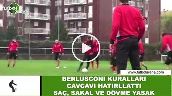 Berlusconi kuralları Cavcav'ı hatırlattı! Saç, sakal ve dövme yasak