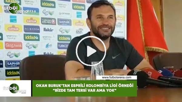 """'Okan Buruk'tan esprili Kolombiya Ligi örneği! """"Bizde tam tersi VAR ama yok"""""""