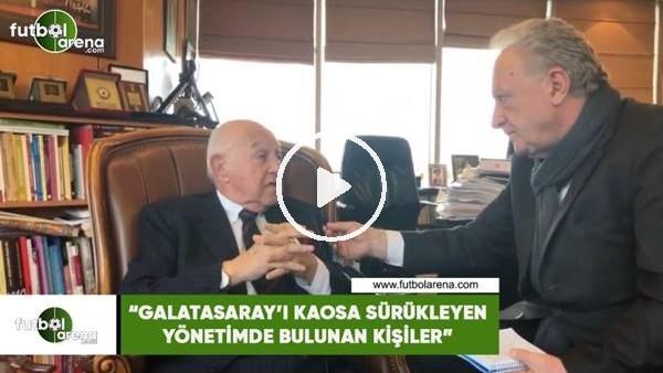"""'Duygun Yarsuvat: """"Galatasaray'ı kaosa sürükleyen yönetimde bulunan kişiler"""""""