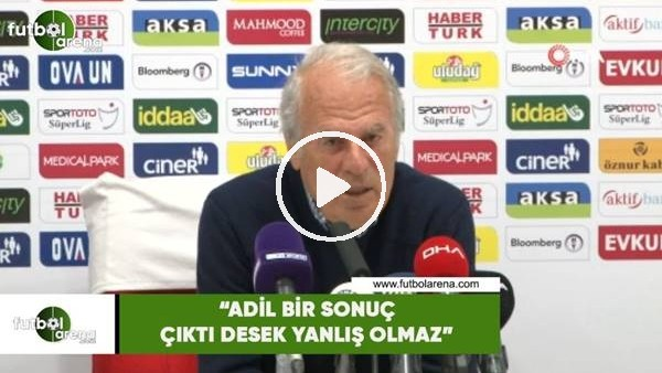 """'Mustafa Denizli: """"Adil bir sonuç çıktı desek yanlış olmaz"""""""