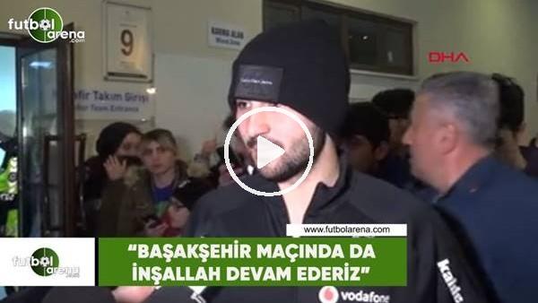 """Güven Yalçın: """"Başakşehir maçında da inşallah devam ederiz"""""""