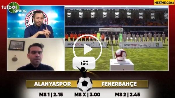 'Aytemiz Alanyaspor - Fenerbahçe maçı Nesine'de!